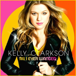 kelly-clarkson-all-i-ever-wanted