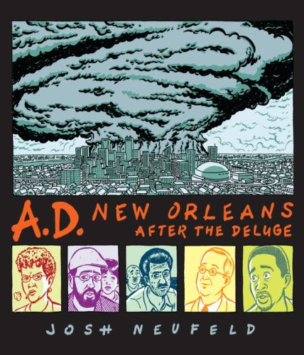 Review: Josh Neufeld's A D : NEW ORLEANS AFTER THE DELUGE